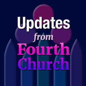 Updates from Fourth Presbyterian Church