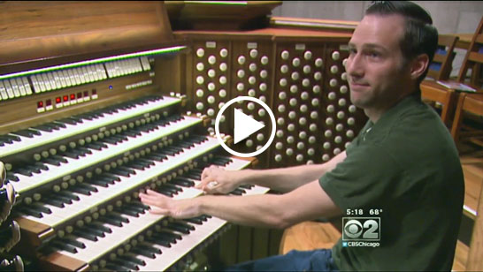 CBS Chicago Feature on the Andrew Pipe Organ at Fourth Presbyterian Church
